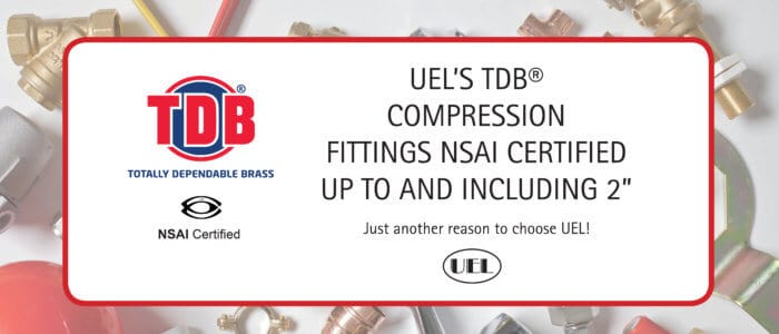 "TDB® 2"" fittings accredited with NSAI certification"