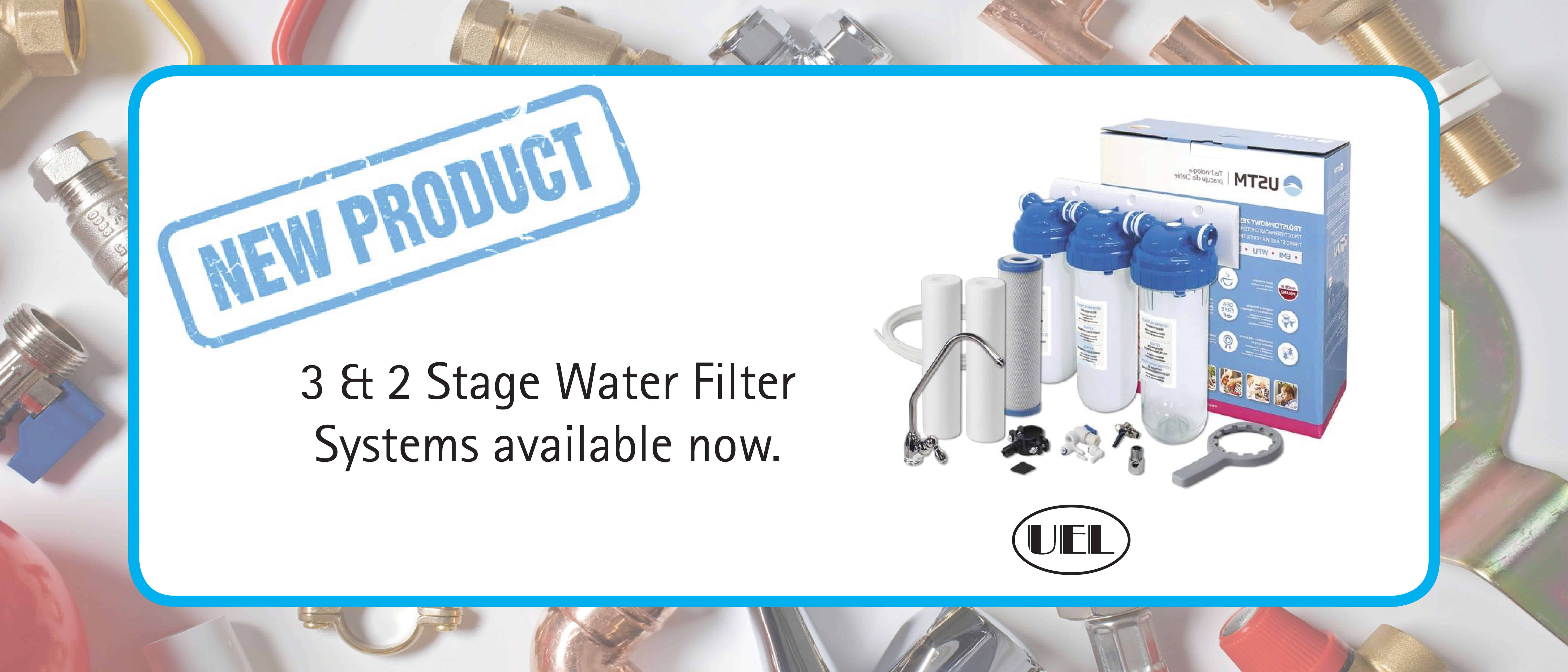 New Product Alert – 2 & 3 Stage Water Filter  Systems